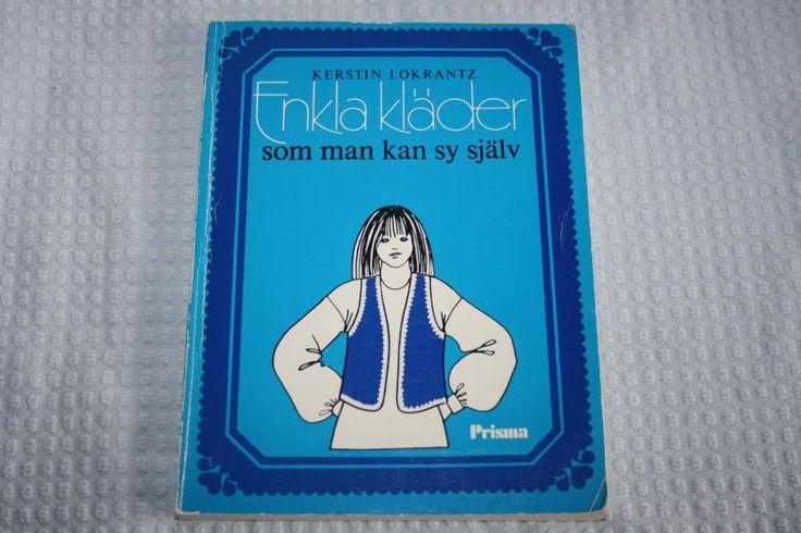 Annons på Tradera: Kerstin Lokrantz, Enkla kläder man kan sy själv, 70-tal