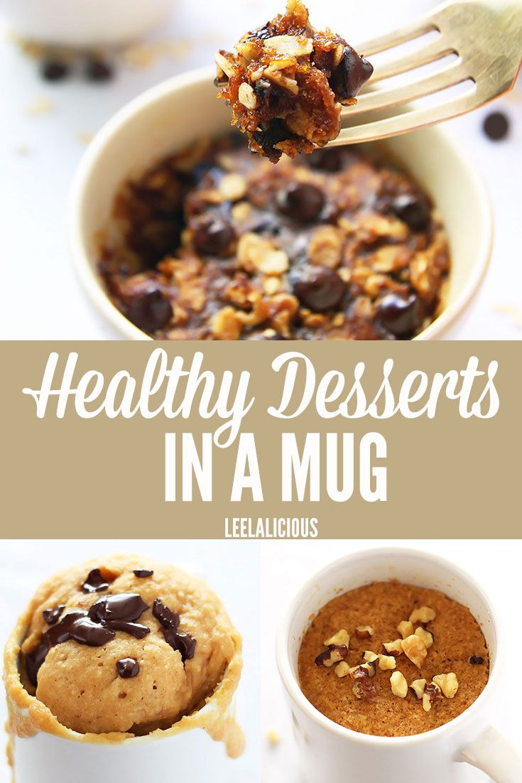 For a guilt-free quick fix of those sweet cravings, try these healthy desserts in a mug. Single servings of cake, brownies and cookies that are healthy.