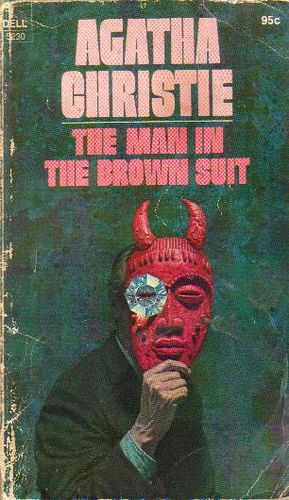 Man in the Brown Suit - I've forgotten how many times I've read this. One of my absolute favorites.