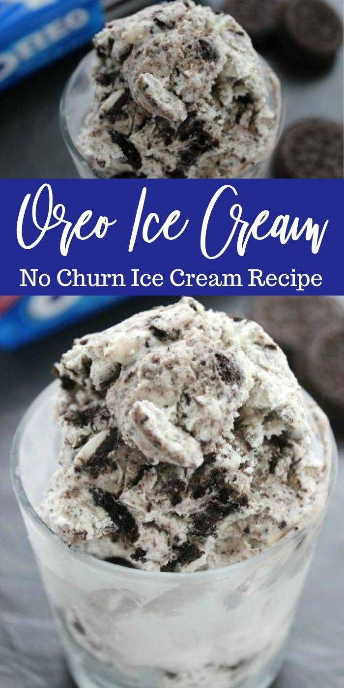 Easy No Churn Homemade Oreo Ice Cream Recipe Make Memories With Your Kids This Summer With This Easy Di In 2020 Ice Cream Recipes Oreo Ice Cream Easy Ice Cream Recipe