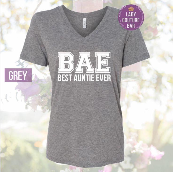 Auntie Shirt, Best Auntie Ever, Bae Best Aunt Ever, Aunt Squad Tee, New Aunt Shirt, Auntie Squad, Aunt Squad Shirt, Aunt Squad by LadyCoutureBar on Etsy https://www.etsy.com/listing/507806420/auntie-shirt-best-auntie-ever-bae-best
