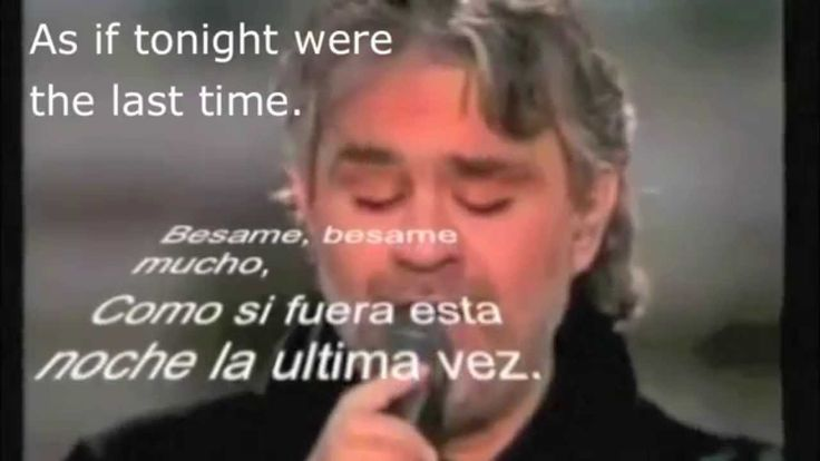 Besame mucho-Andrea Bocelli with Spanish lyrics, subtitles and English t...