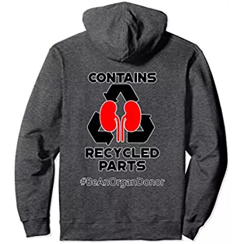 Contains Recycled Parts Kidney Transplant Pullover Hoodie