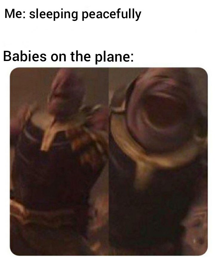 Oh My God So True Now I Know Why They Give Those Ear Thingies But They Still Dont Work Babies Crazy Funny Memes Funny Relatable Memes Stupid Memes
