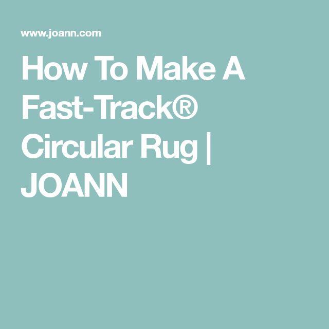 How To Make A Fast-Track® Circular Rug   JOANN