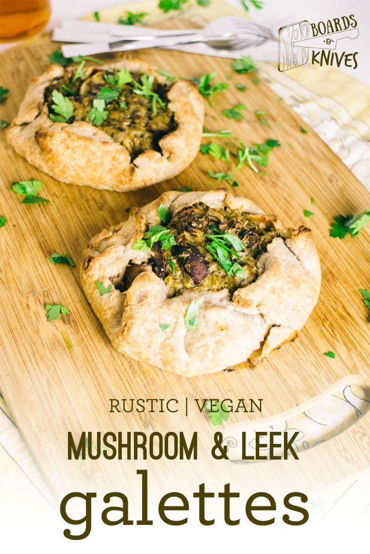 (via Rustic Vegan Mushroom Leek Galettes •... - A collection of vegan recipes