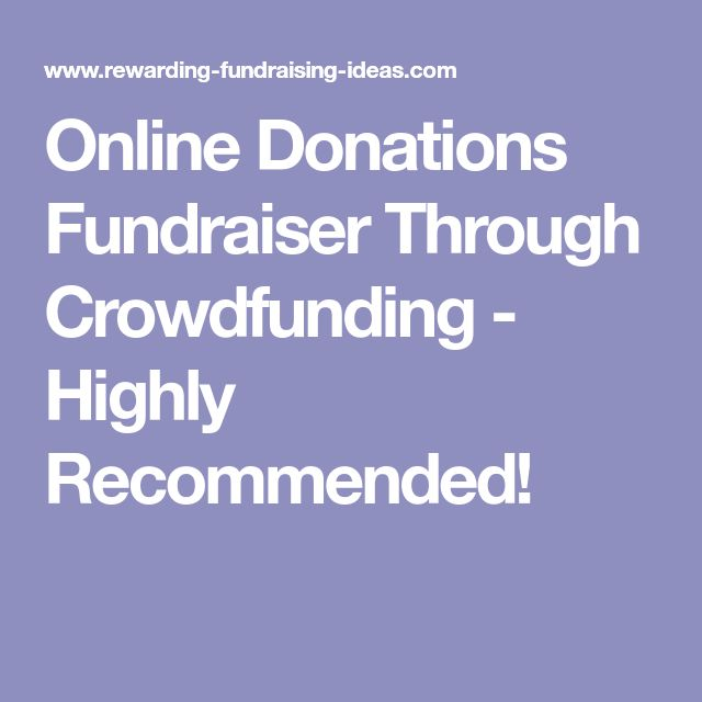 Online Donations Fundraiser Through Crowdfunding - Highly Recommended!