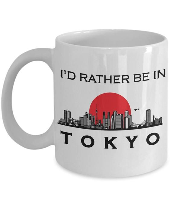 Rather Be In Tokyo Mug Japan Gift Asian Culture Tea Cup Coworker Anime Friend Birthday Present