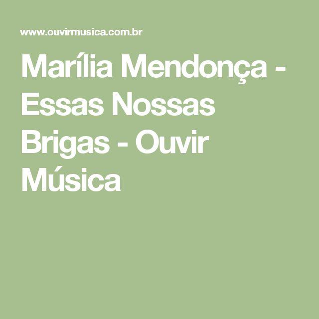Marília Mendonça - Essas Nossas Brigas - Ouvir Música