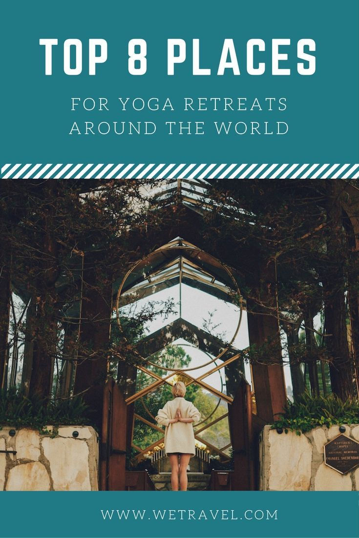 The Top 8 Places For Yoga Retreats Around The World. Destinations for you to go on your next yoga retreat. #yoga #yogaretreat #retreat