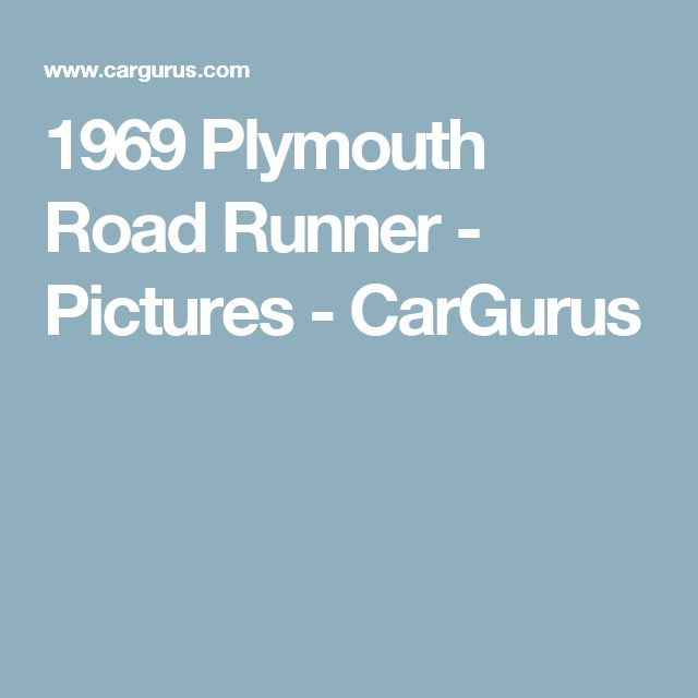 1969 Plymouth Road Runner - Pictures - CarGurus