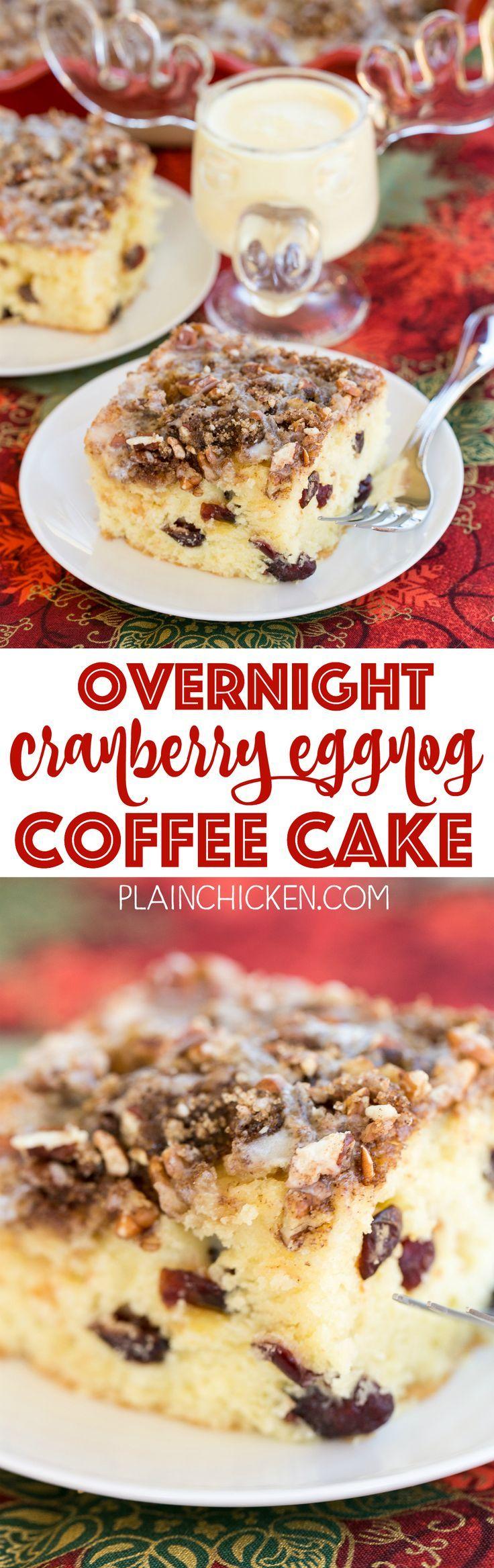 Overnight Cranberry Eggnog Coffee Cake - refrigerate batter overnight ...