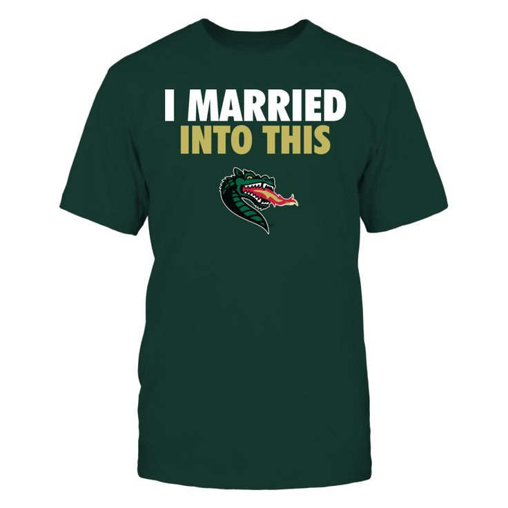 I Married Into This UAB Blazers T Shirt - Officially Licensed University of Alabama at Birmingham Apparel - Check out men's and women's UAB clothing including t shirts, hoodies, tanks, and other accessories like cell phone cases and coffee mugs. They make great gifts for University of Alabama at Birmingham Blazers football, basketball, baseball and other sports fans.