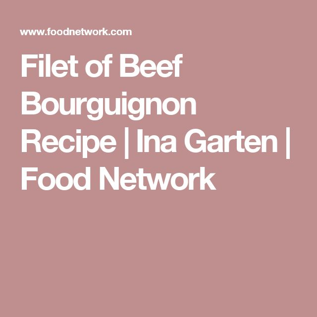 25+ best ina garten beef bourguignon ideas on pinterest | beef