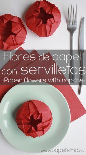 Flor de papel: Formas originales de doblar servilletas | http://papelisimo.es/flor-de-papel-formas-originales-de-doblar-servilletas/