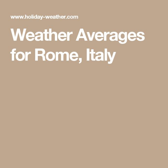 Weather Averages for Rome, Italy