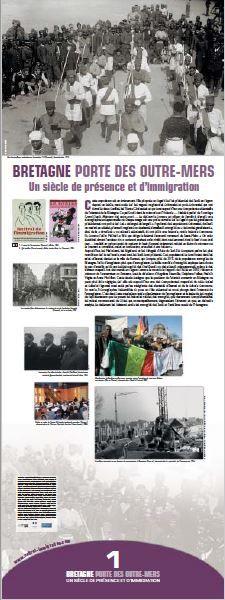 N°1 : Bretagne porte des Outre-mers, un siècle de présence et d'immigration. Cette exposition propose un regard sur les présences des Suds en région depuis un siècle, mais aussi sur les vagues migratoires coloniales et post-coloniales qui ont traversé deux conflits, les Trente Glorieuses et qui sont aujourd'hui une composante essentielle de l'identité de la Bretagne. © Groupe de recherche Achac.