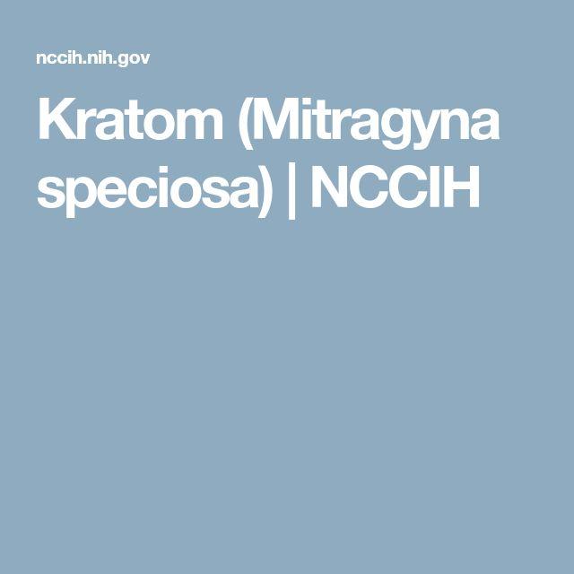 Kratom (Mitragyna speciosa) | NCCIH