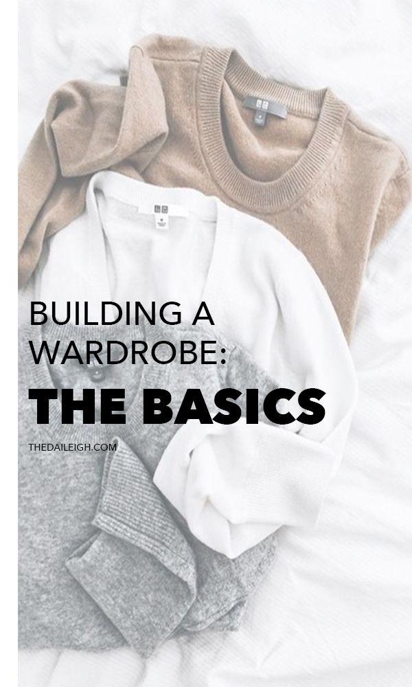Wardrobe Basics | How to Build A Wardrobe | Building A Wardrobe on a Budget