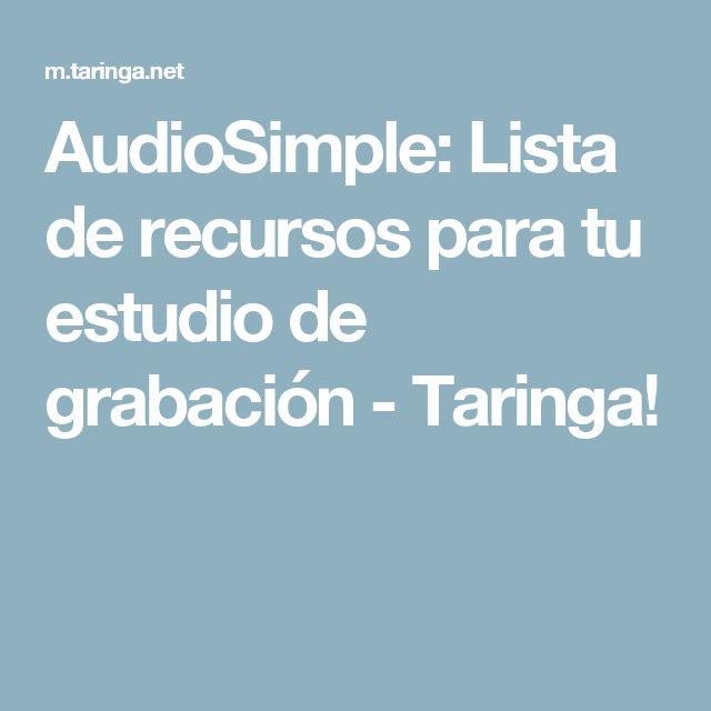 AudioSimple: Lista de recursos para tu estudio de grabación - Taringa!