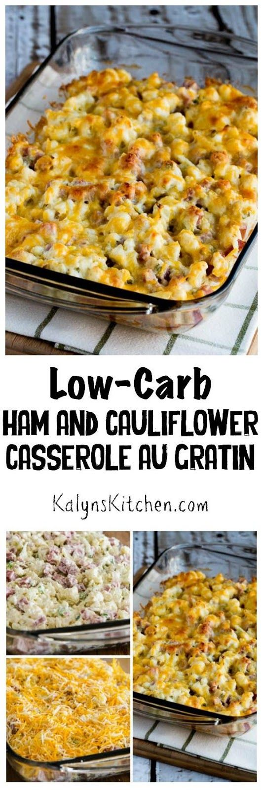 Low-Carb Ham and Cauliflower Casserole au Gratin is the perfect definition of Low-Carb Comfort Food! This delicious casserole is also gluten-free and South Beach Diet friendly. [found on KalynsKitchen.com]: