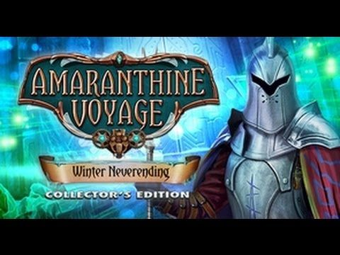 Amaranthine Voyage: Winter Neverending Collector's Edition Walkthrough P...