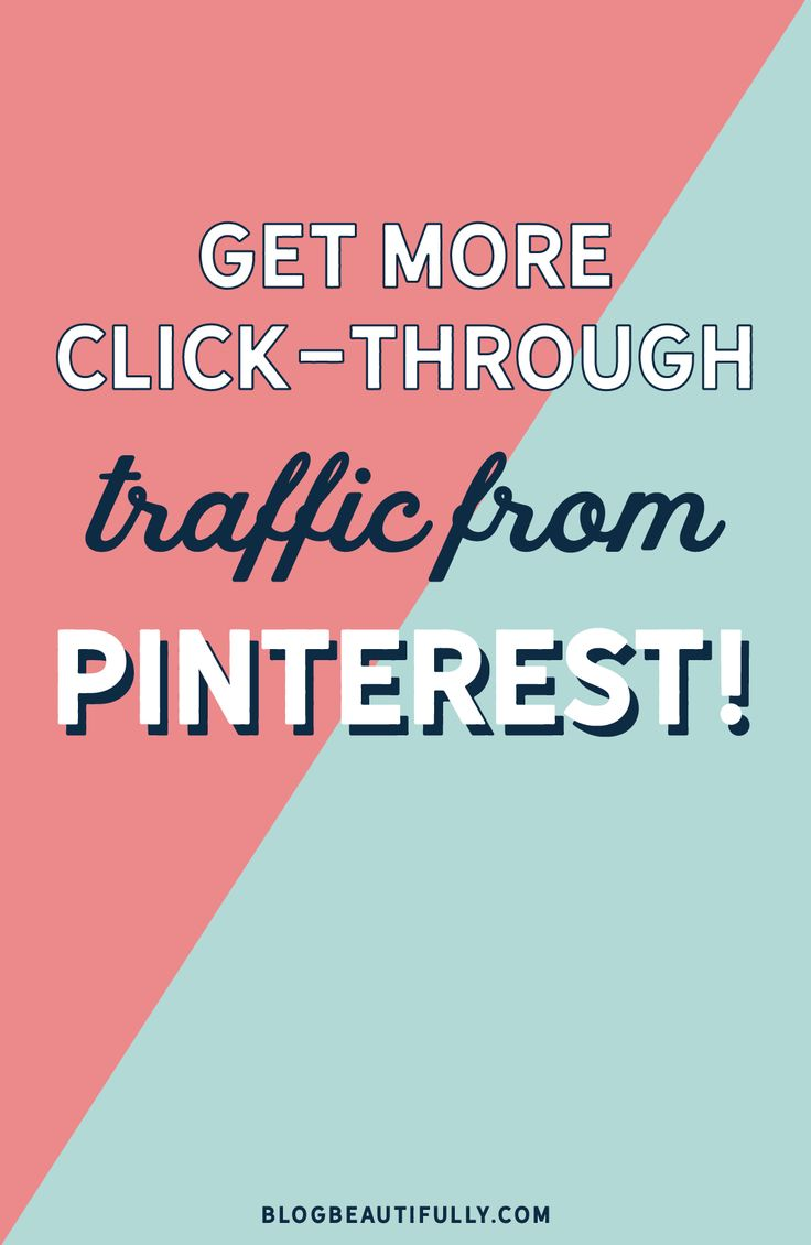 Use these quick, easy, and effective strategies to get more click-through traffic from Pinterest in no time!