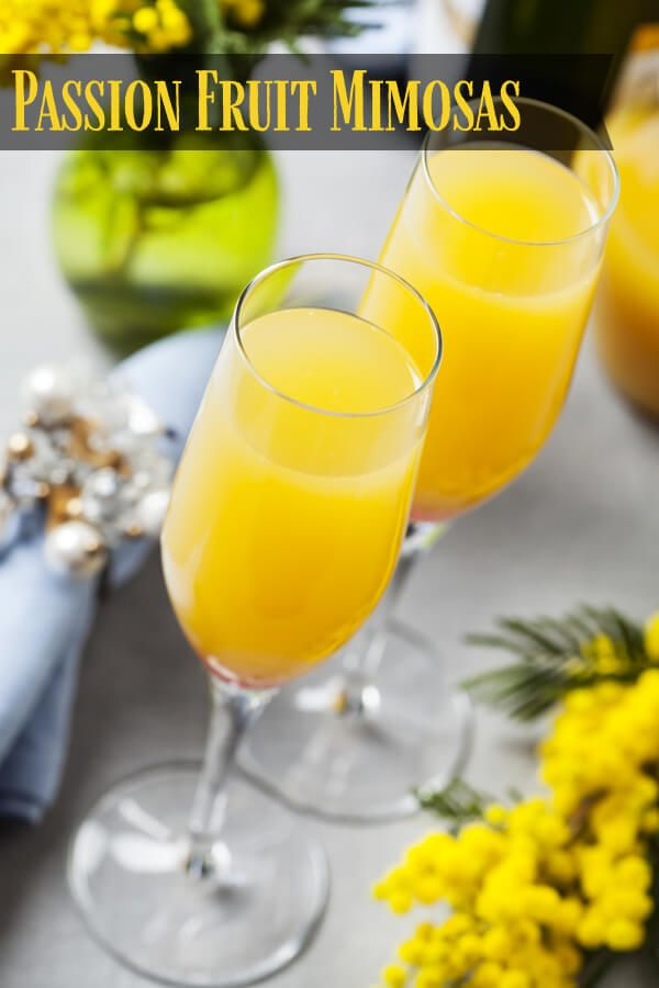 Passion Fruit Mimosas Change Up Your Mimosas With The Addition Of Passion Fruit Perfect For Brunch Passion Fruit Sparkling Wine Recipes Passionfruit Recipes