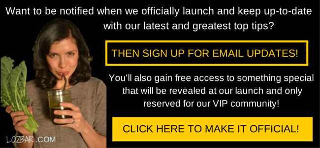 Join the Lozbar VIP List to get healthy living top tips straight to your inbox!