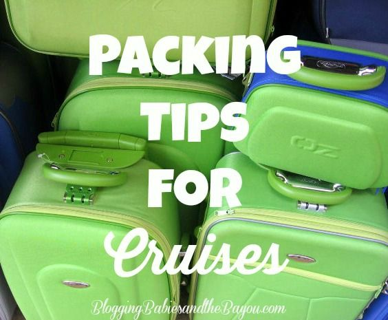 Cruise Tips and tricks Packing Tips