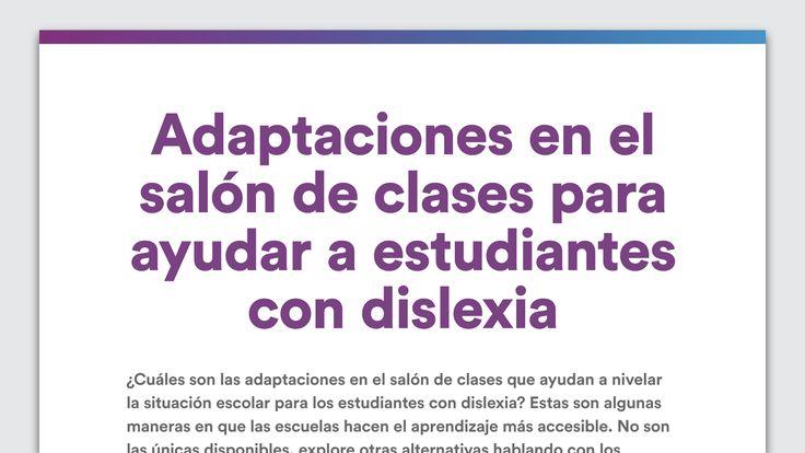 De un vistazo: Adaptaciones en el salón de clases para estudiantes con dislexia