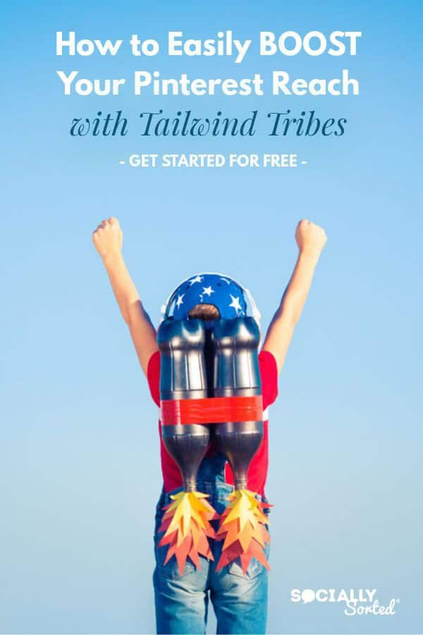How to Easily Boost Pinterest Reach with Tailwind Tribes (for Free)