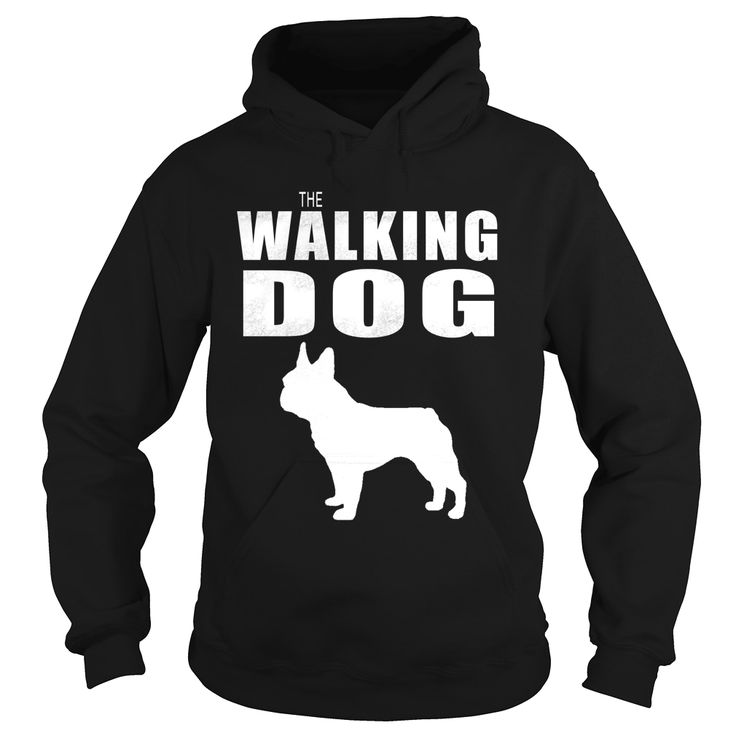 THE WALKING DOG #French bulldog, Order HERE ==> https://www.sunfrog.com/Pets/111411444-352539826.html?6432, Please tag & share with your friends who would love it, #renegadelife #christmasgifts #xmasgifts  #french bulldog for sale, french bulldog puppy, french bulldog blue  #family #architecture #art #cars #motorcycles #celebrities #DIY #crafts #design #education