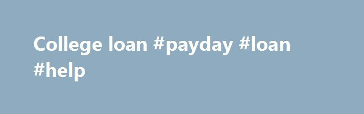 College loan #payday #loan #help http://loan-credit.remmont.com/college-loan-payday-loan-help/  #college loan # ADDITIONAL STEPS TO RECEIVE THE 2015-16 STUDENT LOAN(S) YOU WERE AWARDED Step 1: Complete Entrance Counseling If you have already completed Entrance Counseling while at MCC you can skip this step. Not sure if you ve completed this already? Check Financial Aid Self-Service by going to My Way, My Services, Financial Aid, […]