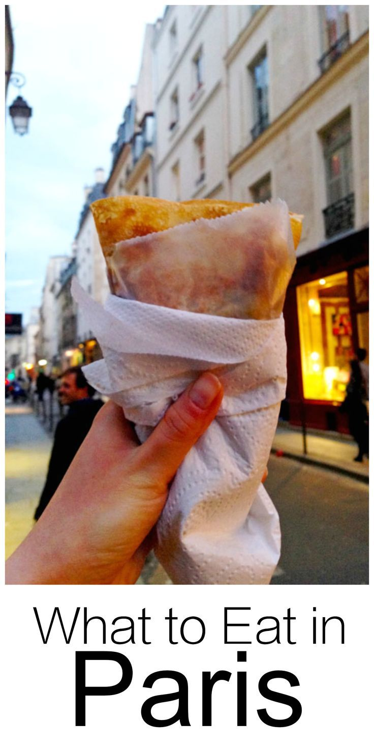 My favorite foods to eat in Paris - crepes, foie gras, cheese, crepes, pastries, fine dining and more. This is a great list if you're planning a trip or just dreaming of visiting Paris some day | thehungrytravelerblog.com