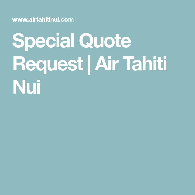 Special Quote Request | Air Tahiti Nui
