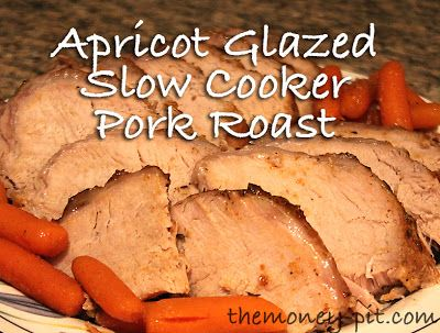 Apricot Glazed Pork Loin in the Slow Cooker - The Kim Six Fix