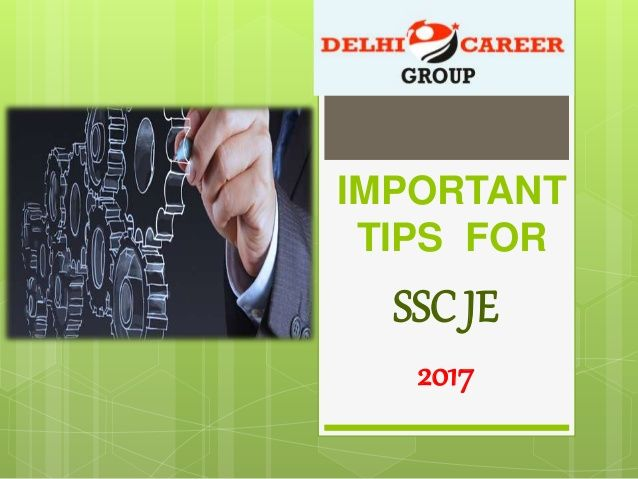 Some important tips for SSC JE Exam 2017