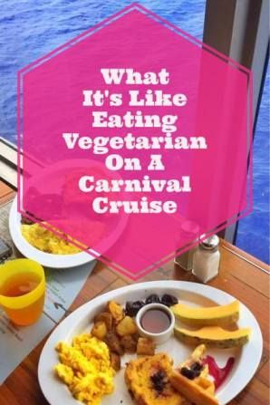 What It's Like Eating Vegetarian On A Carnival Cruise   Carnival Cruise Vegetarian Menu   Cruise Travel Tips   Follow Me Away Travel Blog