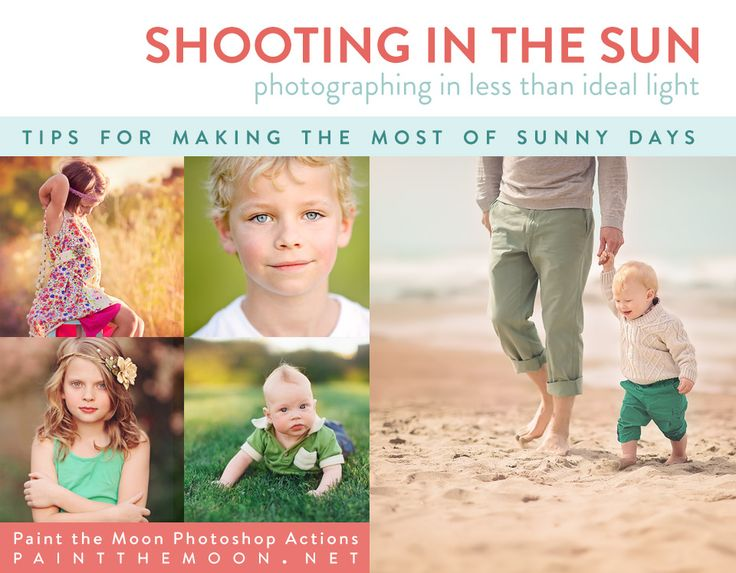 Photographing in Full Sun (Part 1) by Paint the Moon Photoshop Actions