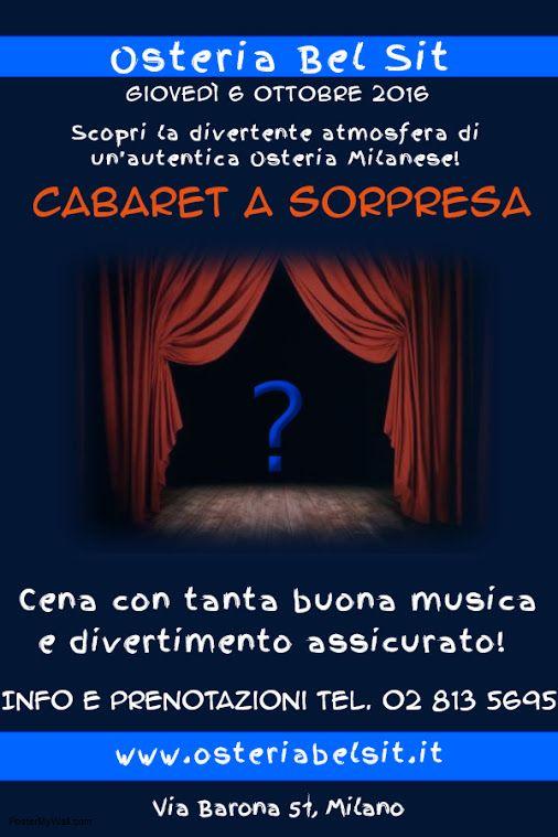 Giovedì 6 ottobre 2016 cabaret a sorpresa! - Osteria Bel Sit