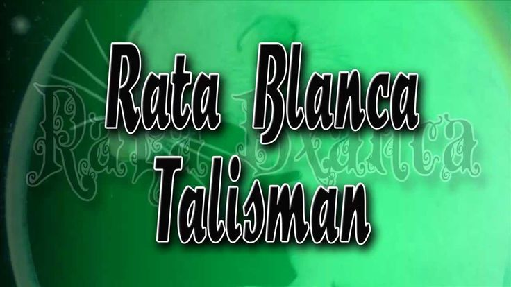 Rata Blanca - Talismán / Con Letra