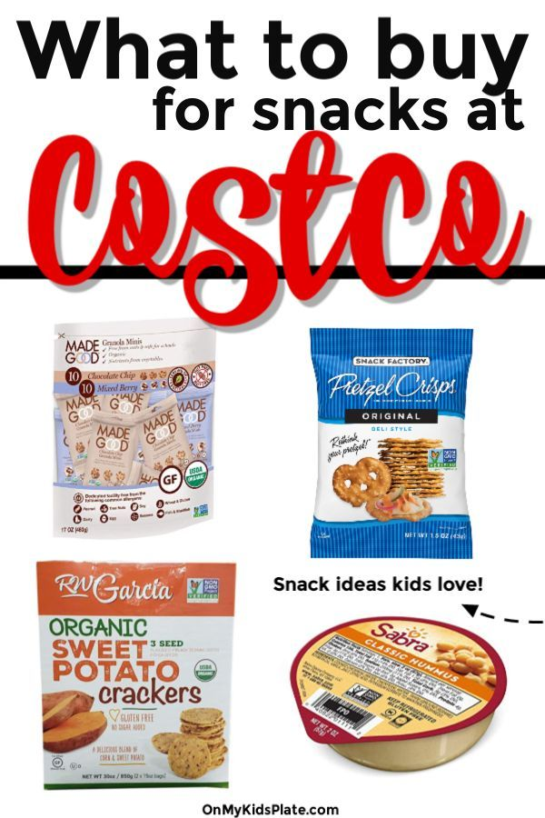 11 Best Snacks For Kids At Costco Fun Snacks For Kids Snacks