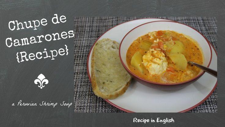 Recipe: Chupe de Camarones (in English)