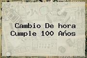 http://tecnoautos.com/wp-content/uploads/imagenes/tendencias/thumbs/cambio-de-hora-cumple-100-anos.jpg Cambio De Horario 2016 Mexico. Cambio de hora cumple 100 años, Enlaces, Imágenes, Videos y Tweets - http://tecnoautos.com/actualidad/cambio-de-horario-2016-mexico-cambio-de-hora-cumple-100-anos/