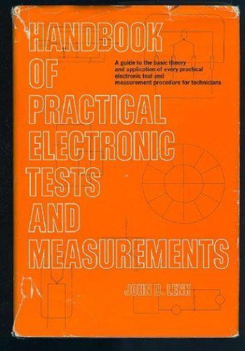 Handbook of Practical Electronic Tests and Measurements; - Back to Earth Surplus