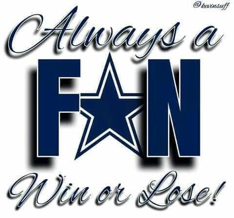 Dallas Cowboys: always a fan, win or lose