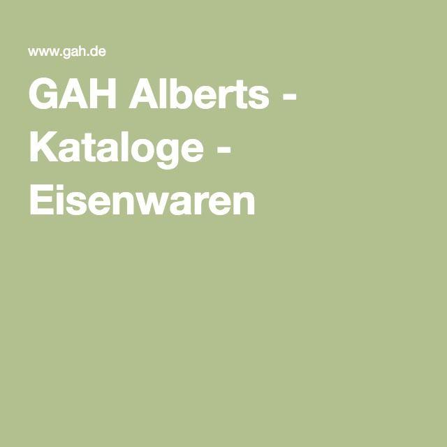 GAH Alberts - Kataloge - Eisenwaren