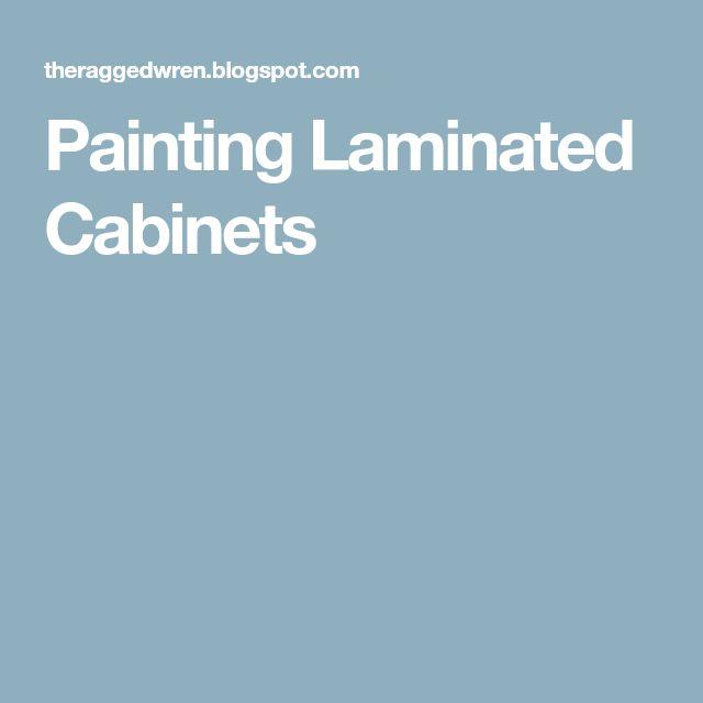 Best 25+ Paint Laminate Cabinets Ideas On Pinterest