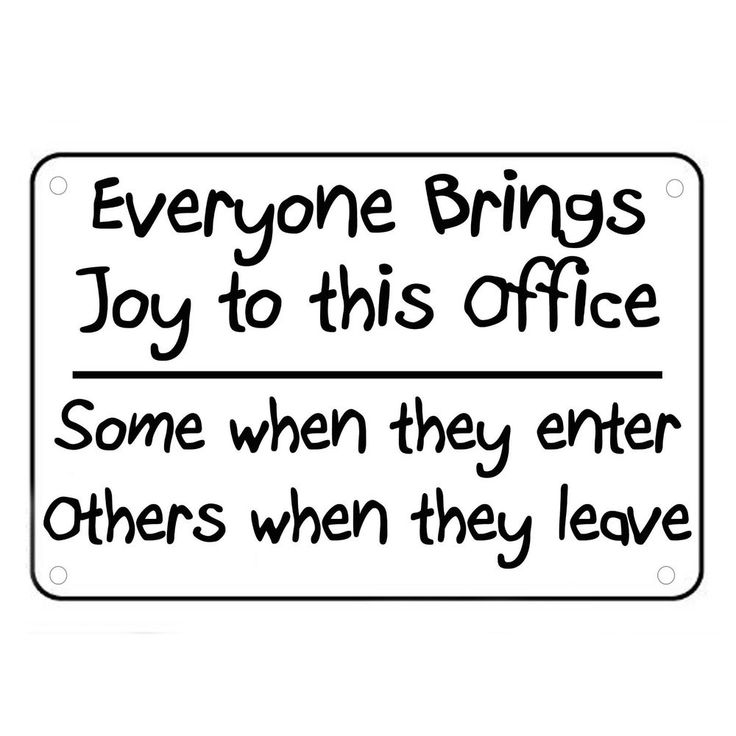 Everyone Brings Joy To This Office Sign Wall Quotes Funny Work Signs